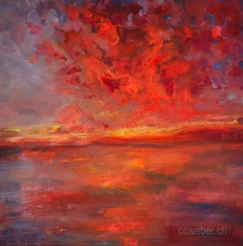Christine Claudia Weber, Der Himmel brennt, Landschaft: See/Meer, Natur, Abstrakte Kunst