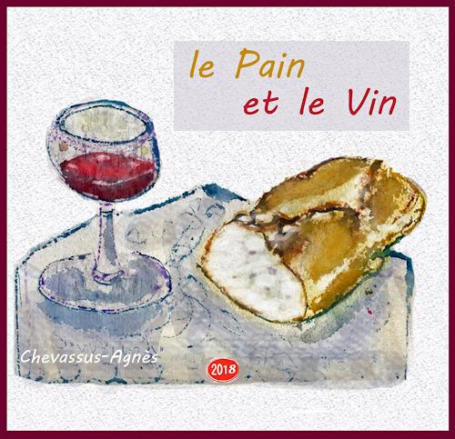 Jean-Pierre CHEVASSUS-AGNES, BREAD AND WEIN, Religion, Religion, expressiver Realismus