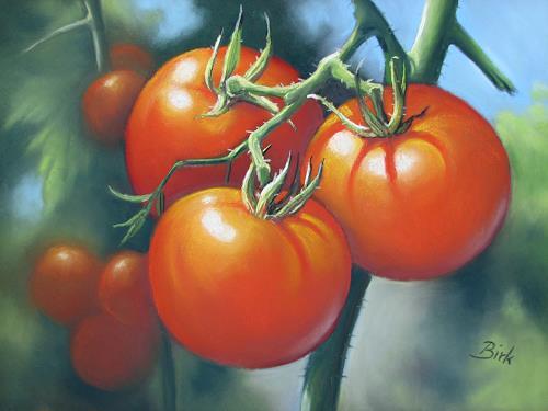Kerstin Birk, Tomaten, Pflanzen: Früchte, Essen, Realismus, Expressionismus