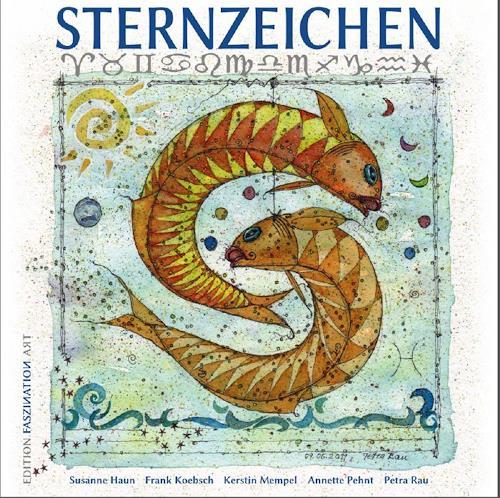Frank Koebsch, Sternzeichen als Kunstbuch, Mythologie, Poesie, Gegenwartskunst