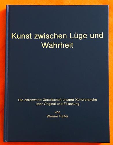 Werner Reiter, Kunst zwischen Lüge und Wahrheit / Buch 2017, Gesellschaft, Diverses, Moderne