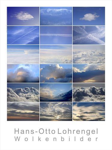 Hans-Otto Lohrengel, Wolkenbilder, Natur: Diverse, Diverse Romantik, Gegenwartskunst