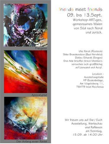 Detlev Eilhardt, friends meet friends, Abstraktes, Fantasie, Action Painting